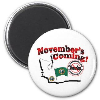 Washington Anti ObamaCare – November's Coming! 2 Inch Round Magnet