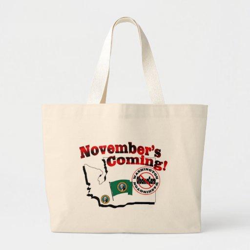 Washington Anti ObamaCare – November's Coming! Canvas Bag