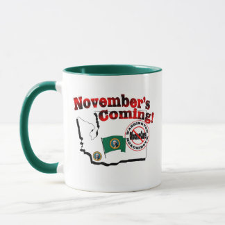 Washington Anti ObamaCare – November's Coming! Mug