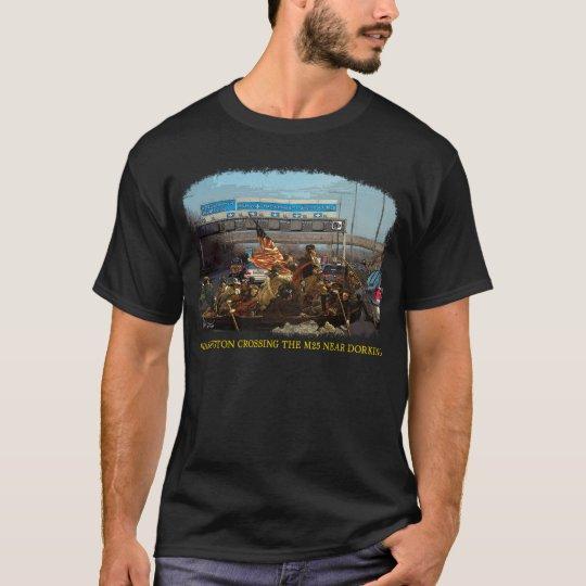 Washington Crossing the M25 T-Shirt