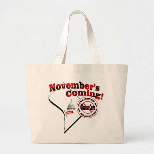 Washington DC Anti ObamaCare – November's Coming! Bag