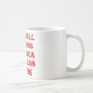 Washington DC Betraying America $1 Trillion At A Coffee Mug