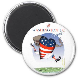 Washington DC football champs, tony fernandes Magnet