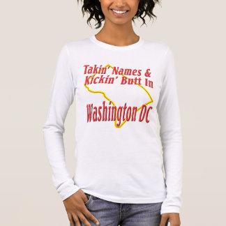 Washington DC - Kickin' Butt Long Sleeve T-Shirt
