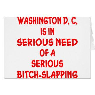 Washington DC Needs Seriously Bitch-Slapped Card