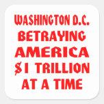 Washington DC que traiciona América $1 trillón en Colcomanias Cuadradas