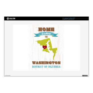 "Washington, District of Columbia - Home Is Where 15"" Laptop Skin"