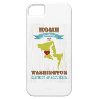 Washington, District of Columbia - Home Is Where iPhone 5 Case