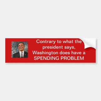 Washington does have a spending problem bumper sticker
