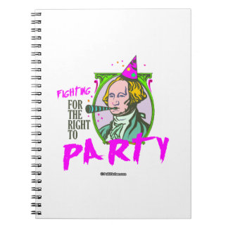 Washington - Fighting for the Right to Party Spiral Note Books