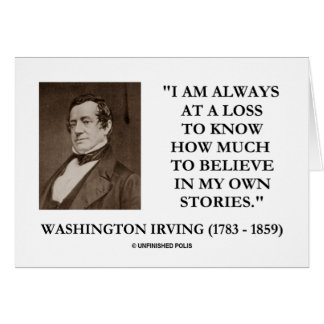 Washington Irving Always At A Loss Believe Stories Card