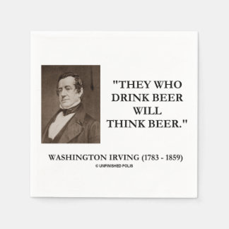 Washington Irving Drink Beer Think Beer Quote Paper Napkin
