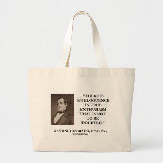 Washington Irving Eloquence In True Enthusiasm Tote Bag