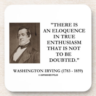 Washington Irving Eloquence In True Enthusiasm Coaster