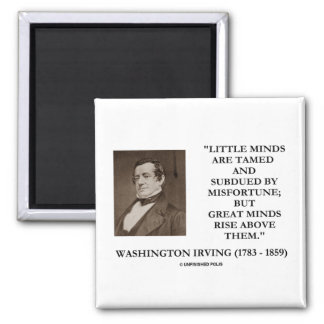 Washington Irving Little Minds Great Minds Quote 2 Inch Square Magnet