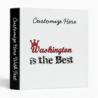 Washington is the Best 3 Ring Binder
