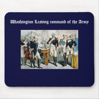 Washington Leaving command of the Army Mouse Pad