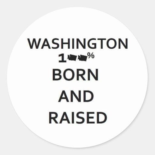 Washington nacido y aumentado del 100% pegatina redonda