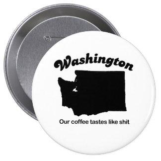 Washington - Our coffee tastes like Buttons