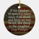 Washington Quote - Freedom of Speech Ceramic Ornament