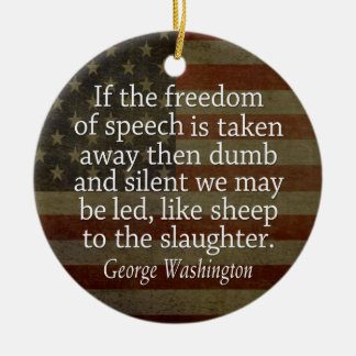 Washington Quote - Freedom of Speech Double-Sided Ceramic Round Christmas Ornament