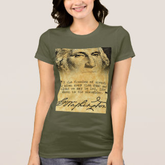 Washington Quote - Freedom of Speech Ladies Shirt