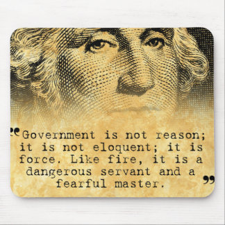Washington Quote - Government Mouse Pads