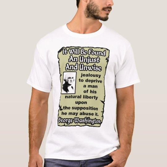 Washington: Unjust & Unwise T-Shirt