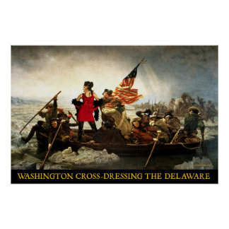 Washington X-Dressing the Delaware Poster
