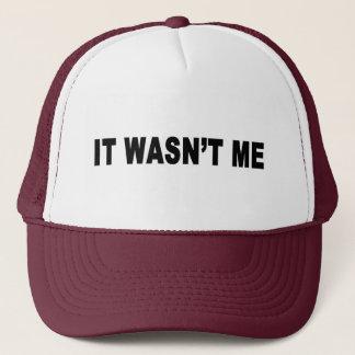 Wasn'tMe Trucker Hat