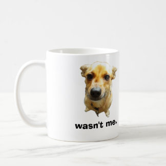 Wasn't me coffee mug