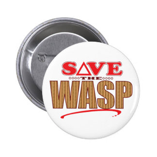 Wasp Save Pinback Button