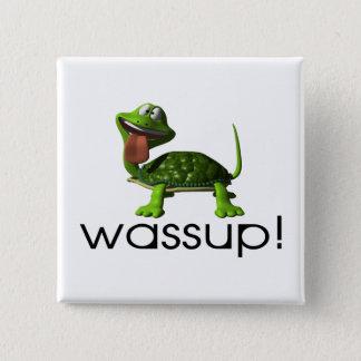 Wassup Turtle Button