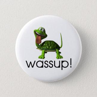 Wassup Turtle Pinback Button