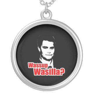 Wassup Wasilla Colgante Personalizado