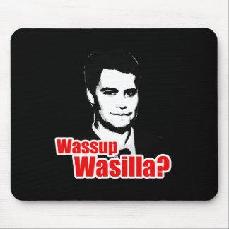 Wassup Wasilla Mouse Pads