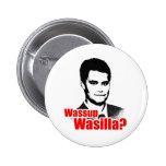 ¿Wassup Wasilla? Pin Redondo 5 Cm