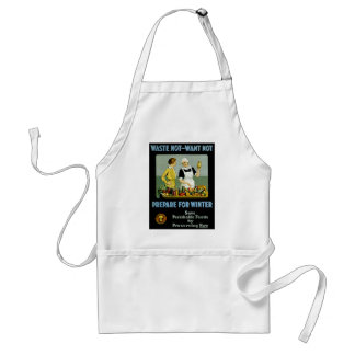 Waste Not - Want Not ~ Prepare for Winter Adult Apron