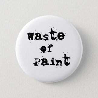 Waste of Paint Button