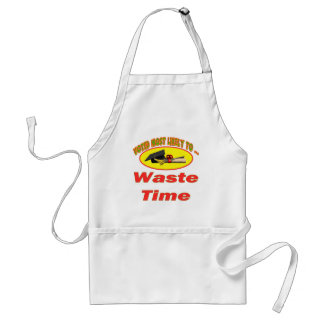 Waste Time Adult Apron