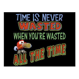 Wasted All The Time Beer T-shirts Gifts Postcard