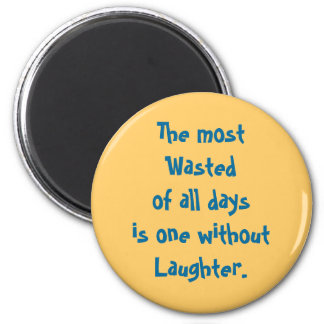 wasted days 2 inch round magnet