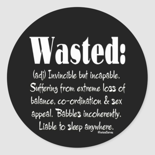 Wasted Definition Sticker