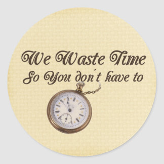 Wasted Time Classic Round Sticker