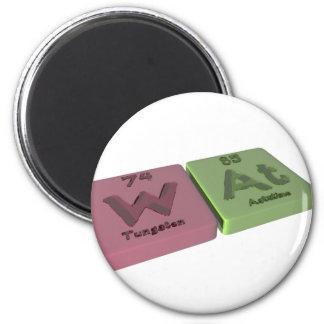 Wat as W Tungsten and At Astatine 2 Inch Round Magnet