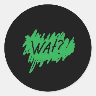 wat? Sticker