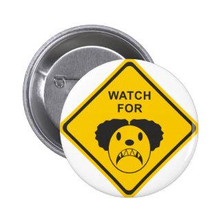 Watch For Clown Button