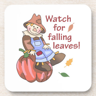 WATCH FOR FALLING LEAVES COASTERS