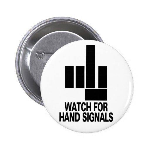 Watch For Hand Signals Buttons
