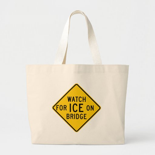 Watch for Ice on Bridge Highway Sign Bags